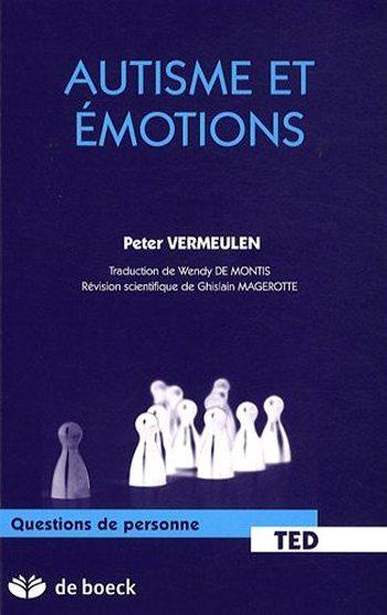 Autisme et émotions - 2e edition